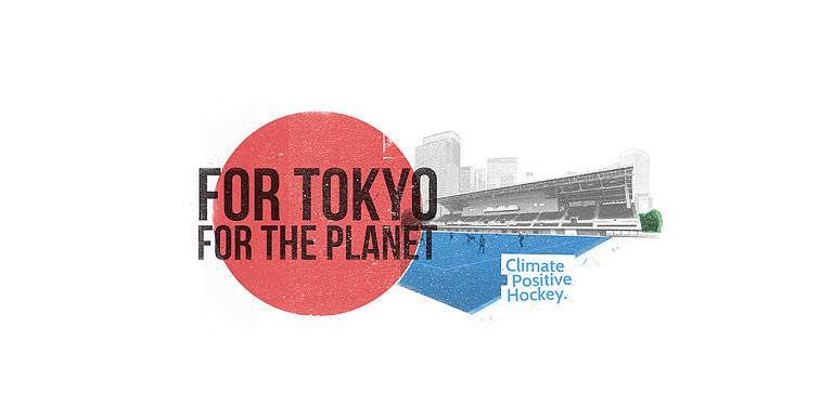 For Tokyo. For the Planet.